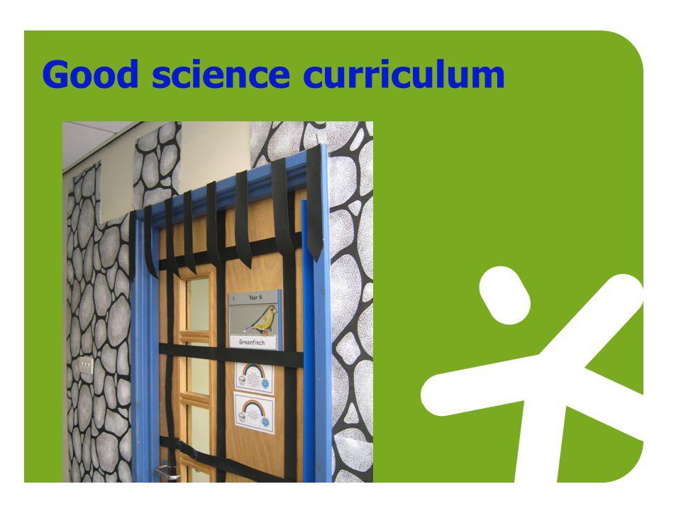 Good science curriculum