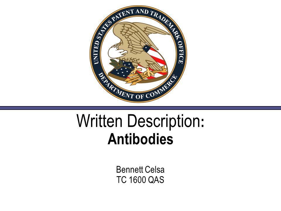 Written Description : Antibodies Bennett Celsa TC 1600 QAS
