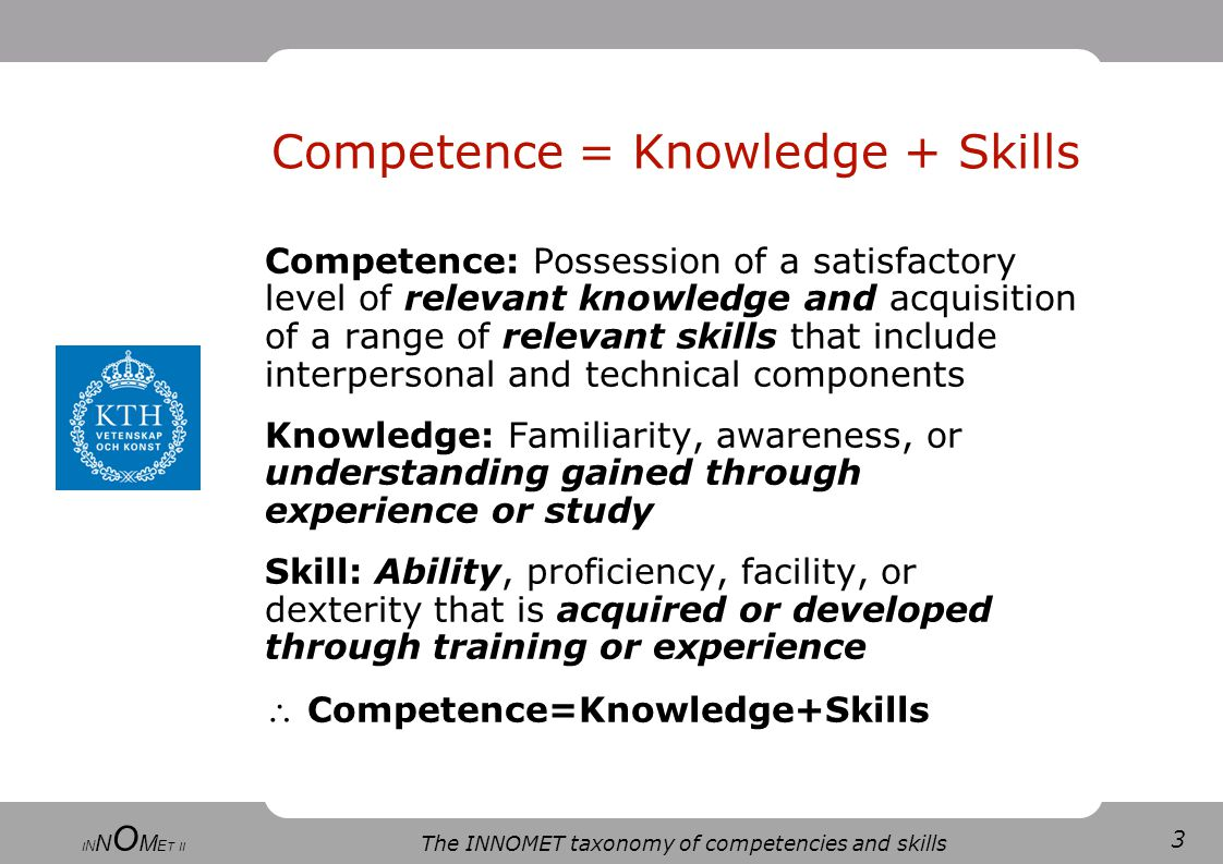 14 The INNOMET taxonomy of competencies and skills I N N O M E T II Using the competence module