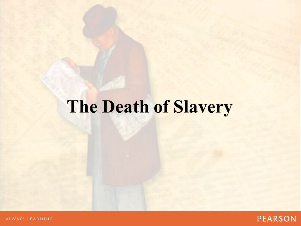 The Death of Slavery