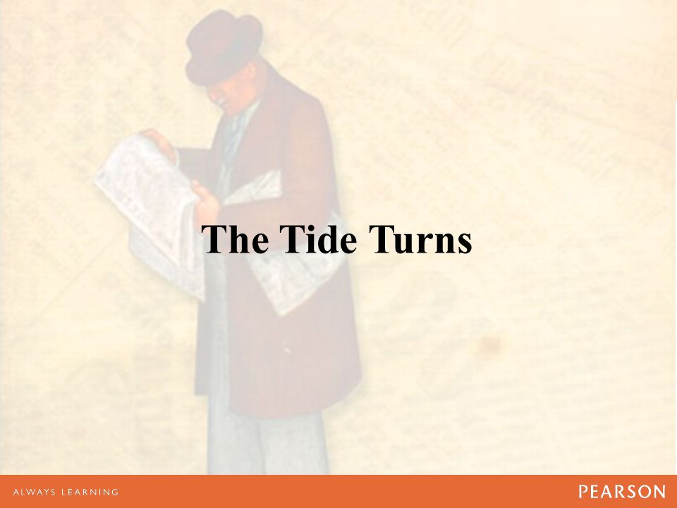 The Tide Turns