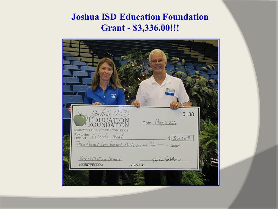 Joshua ISD Education Foundation Grant - $3,336.00!!!