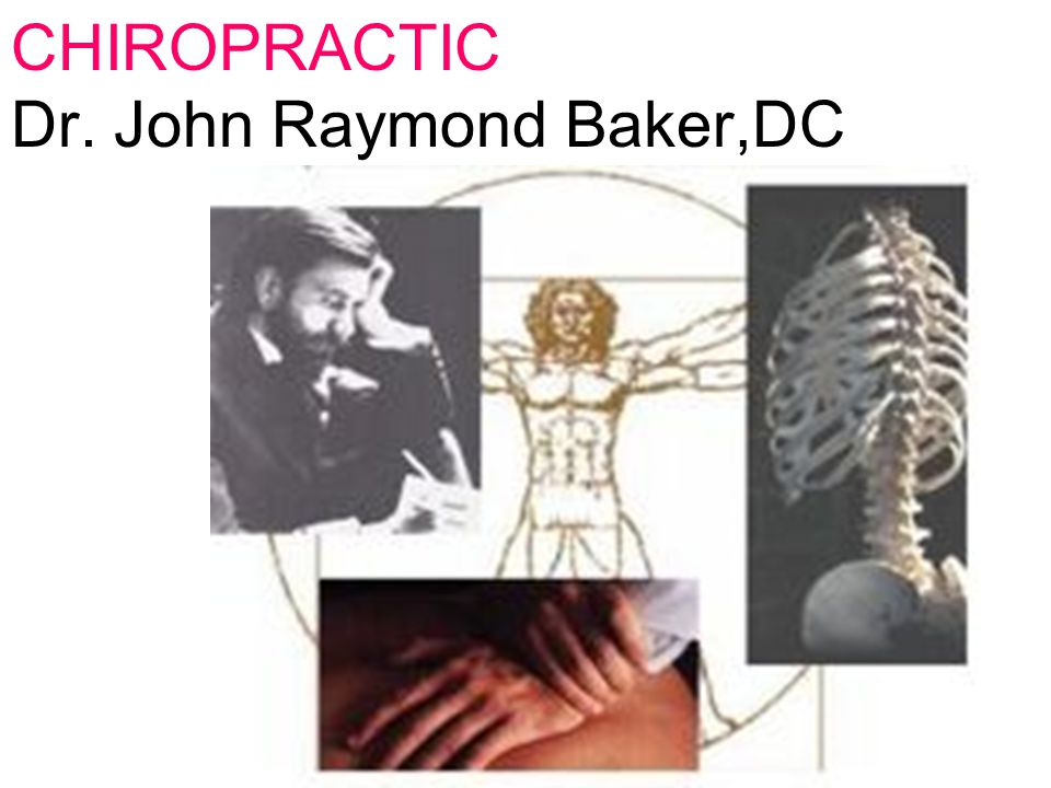 CHIROPRACTIC Dr. John Raymond Baker,DC