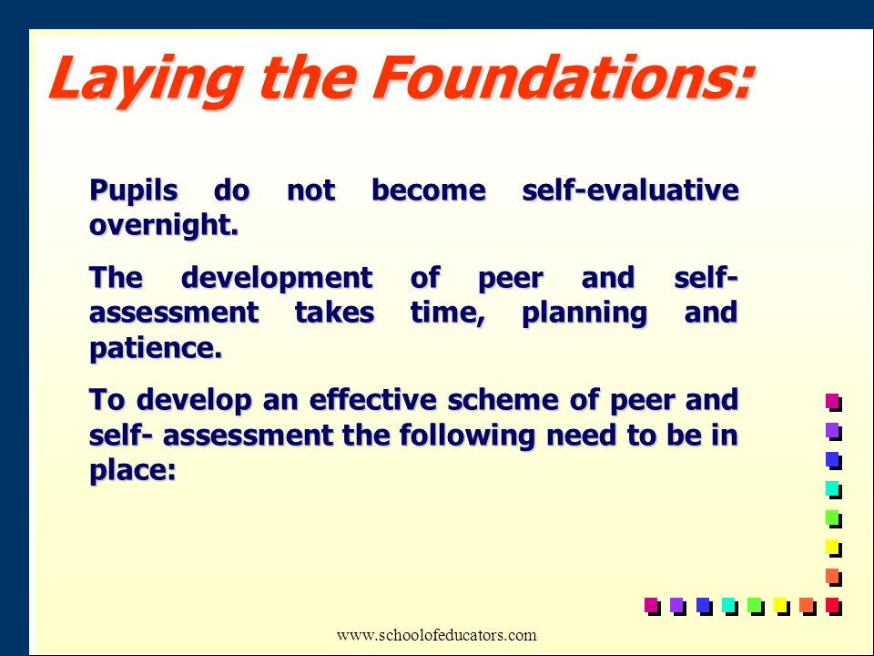 Pupils do not become self-evaluative overnight.