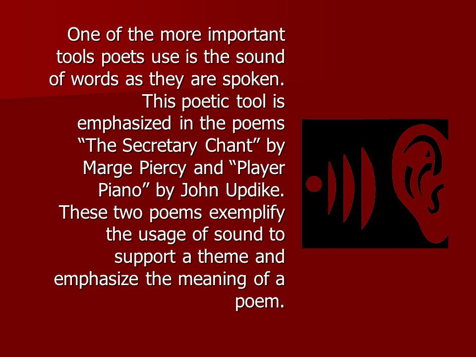 Poetry is a literary form distinguished by its use of the subtle nuances of language.