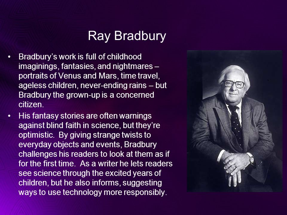 Ray Bradbury tells this science-fiction story in a lush and poetic style.