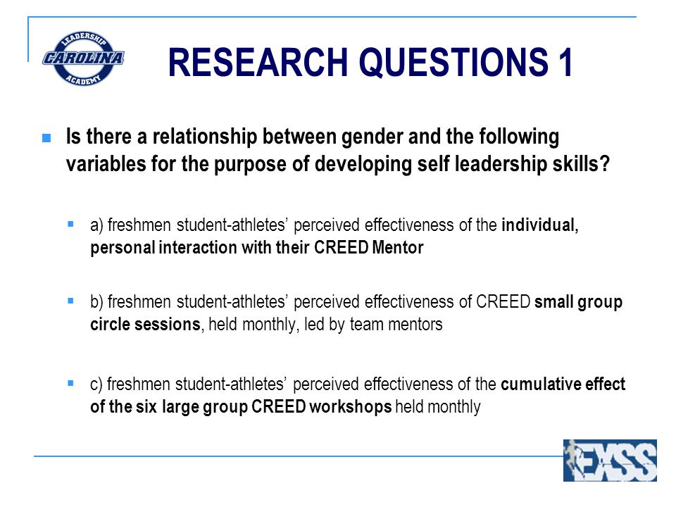 RESEARCH QUESTIONS 1 Is there a relationship between gender and the following variables for the purpose of developing self leadership skills?  a) fre