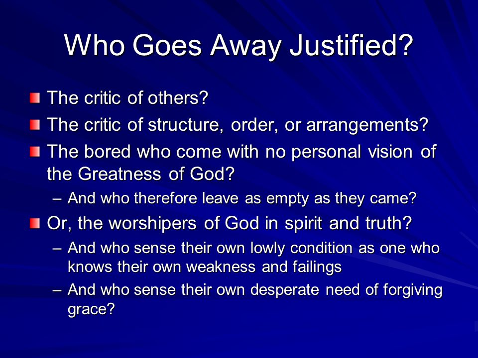 Who Goes Away Justified. The critic of others. The critic of structure, order, or arrangements.