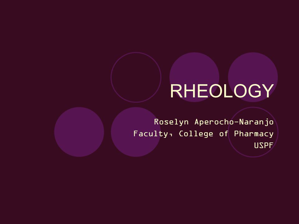 Rheology rheo – to flow logos – science ology – the study of is the study of the flow of materials that behave in an interesting or unusual manner.