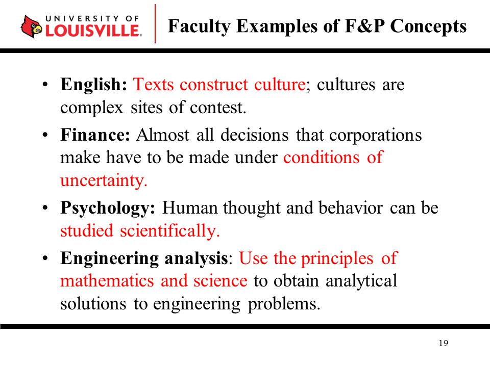 Faculty Examples of F&P Concepts English: Texts construct culture; cultures are complex sites of contest.