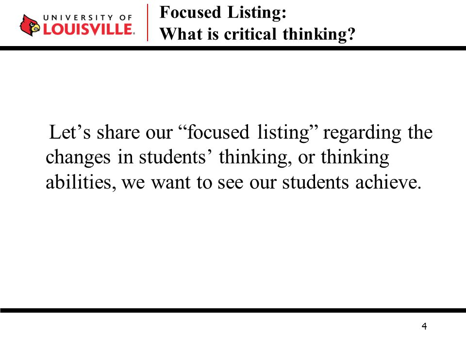 Let's share our focused listing regarding the changes in students' thinking, or thinking abilities, we want to see our students achieve.