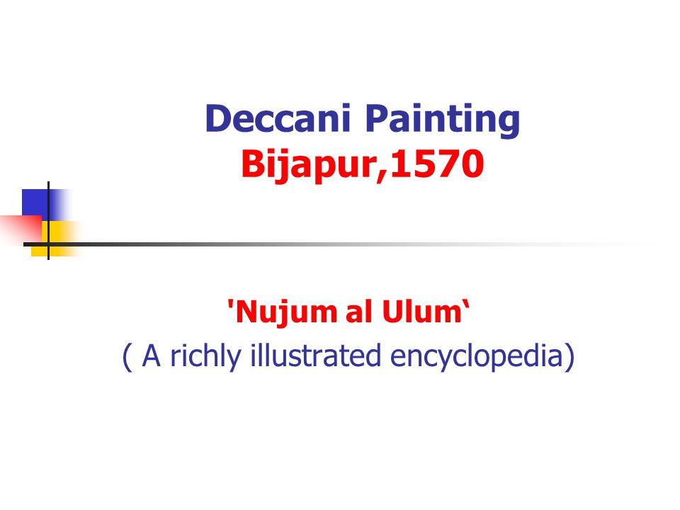Deccani Painting Bijapur,1570 Nujum al Ulum' ( A richly illustrated encyclopedia)