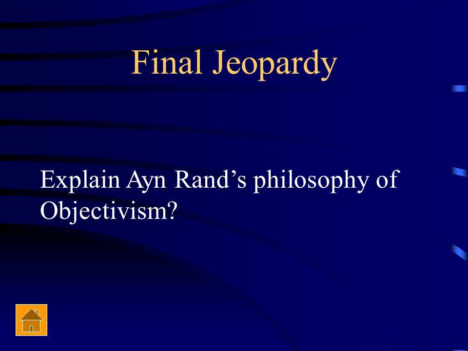 Final Jeopardy Topic Ayn Rand