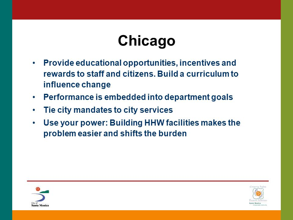 Chicago Provide educational opportunities, incentives and rewards to staff and citizens.