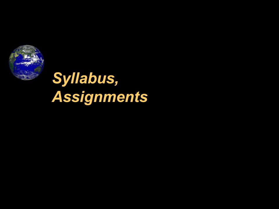 Syllabus, Assignments