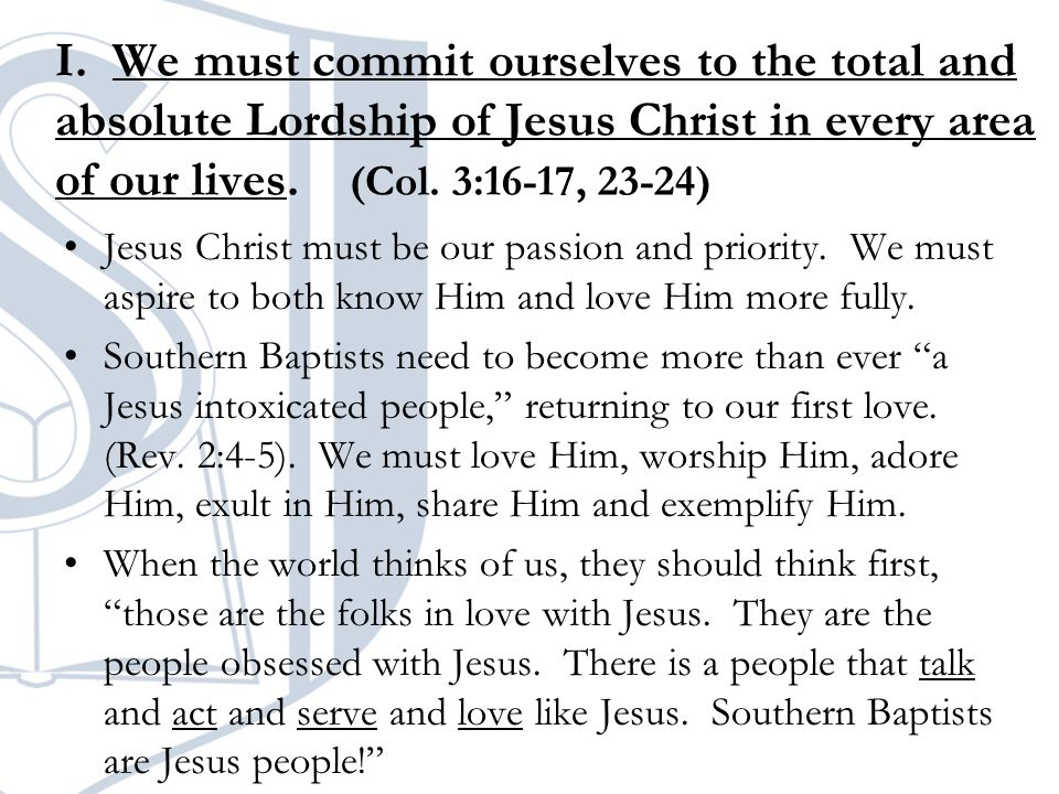 II.We must be gospel centered in all our endeavors for the glory of God.