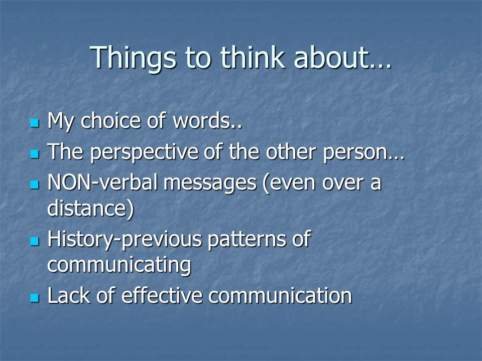 Open, effective communication benefits not only the children, but every member of the family.