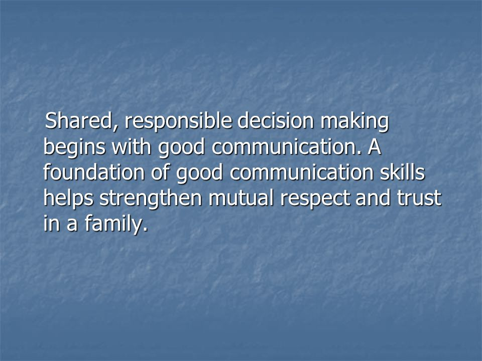 Inappropriate Parent/Child communication Conflicts or criticisms between parents/spouses.