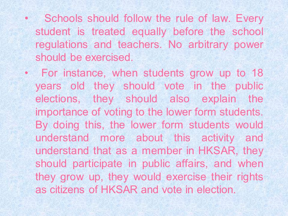 Schools should follow the rule of law.