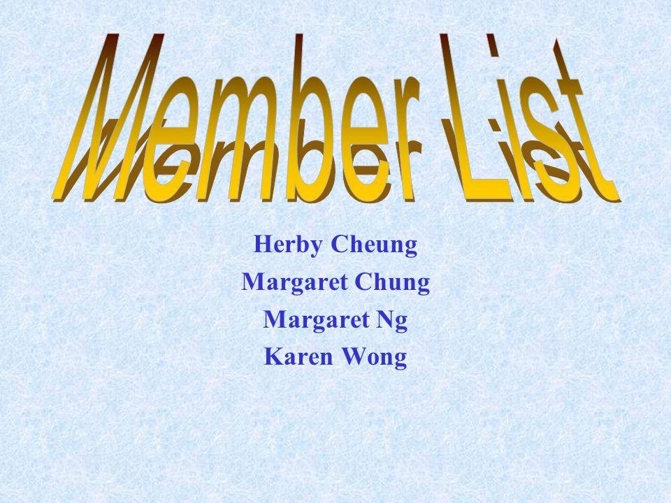 Herby Cheung Margaret Chung Margaret Ng Karen Wong