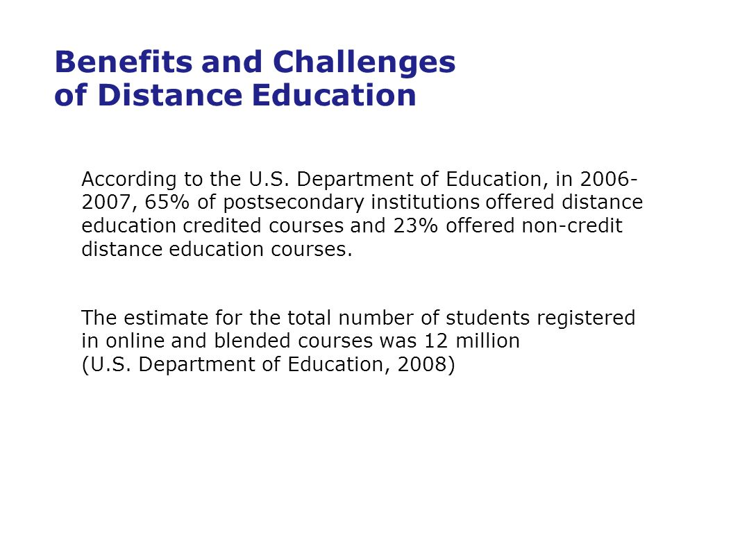 Benefits and Challenges of Distance Education According to the U.S.