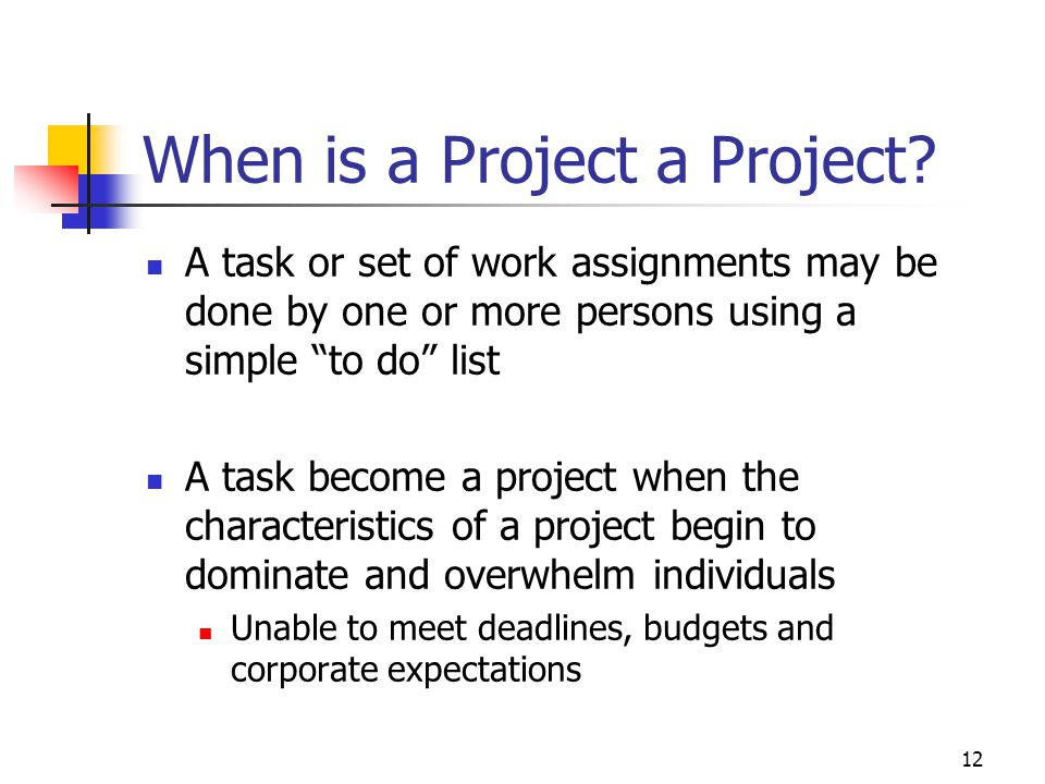 12 When is a Project a Project.