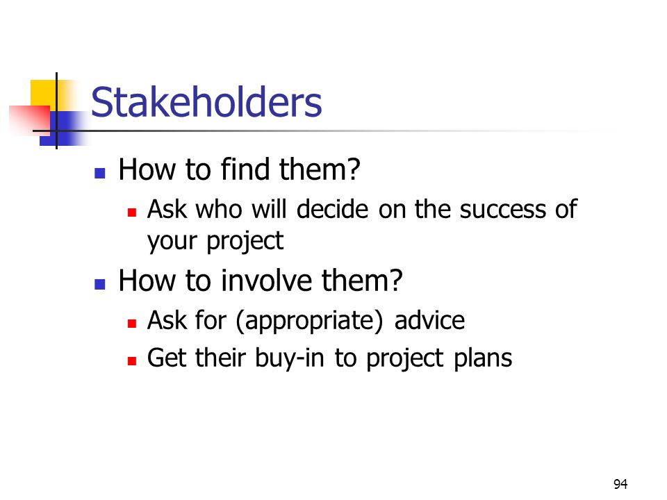 94 Stakeholders How to find them.