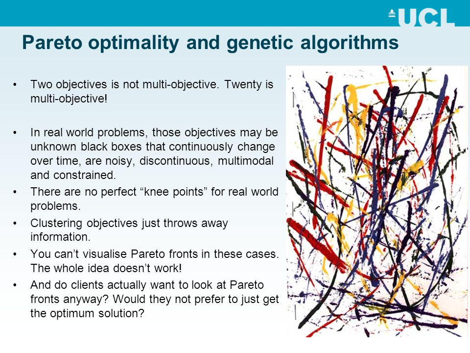 Pareto optimality and genetic algorithms Two objectives is not multi-objective.