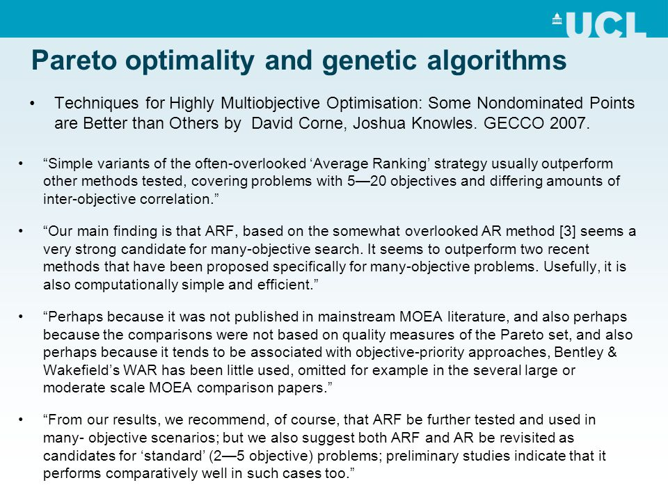 "Pareto optimality and genetic algorithms ""Simple variants of the often-overlooked 'Average Ranking' strategy usually outperform other methods tested,"