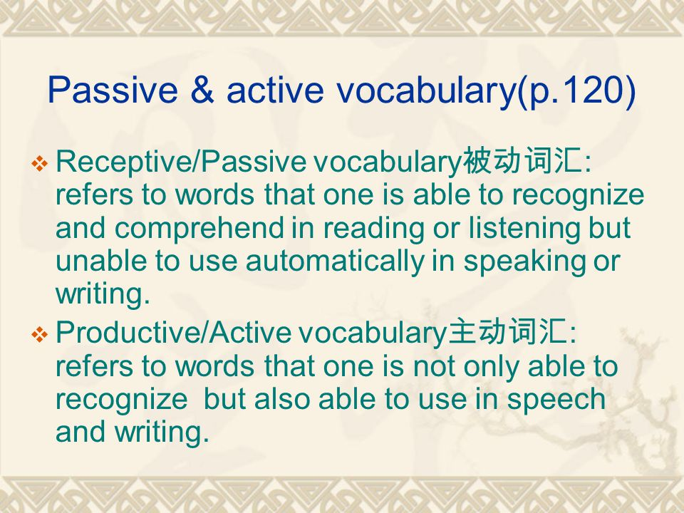 8.5 Developing vocabulary building strategies Vocabulary building strategies are very important outside the class.