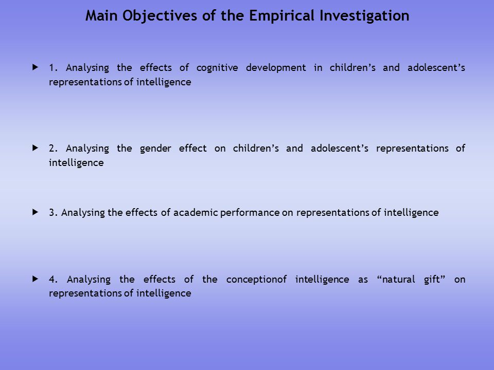 Main Objectives of the Empirical Investigation  1.