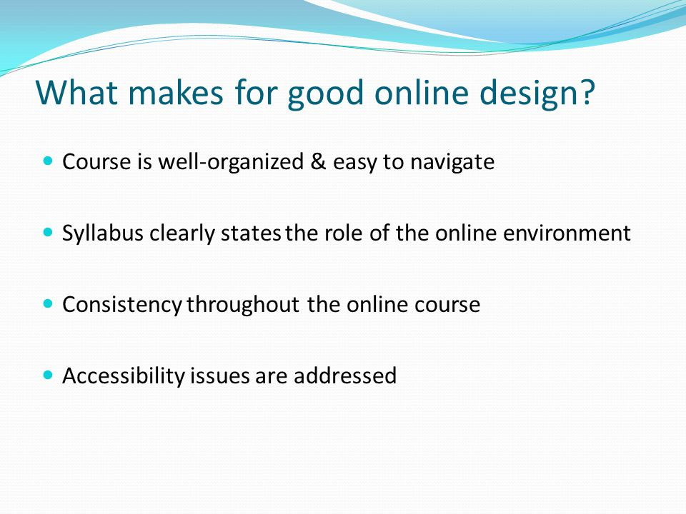 What makes for good online design.