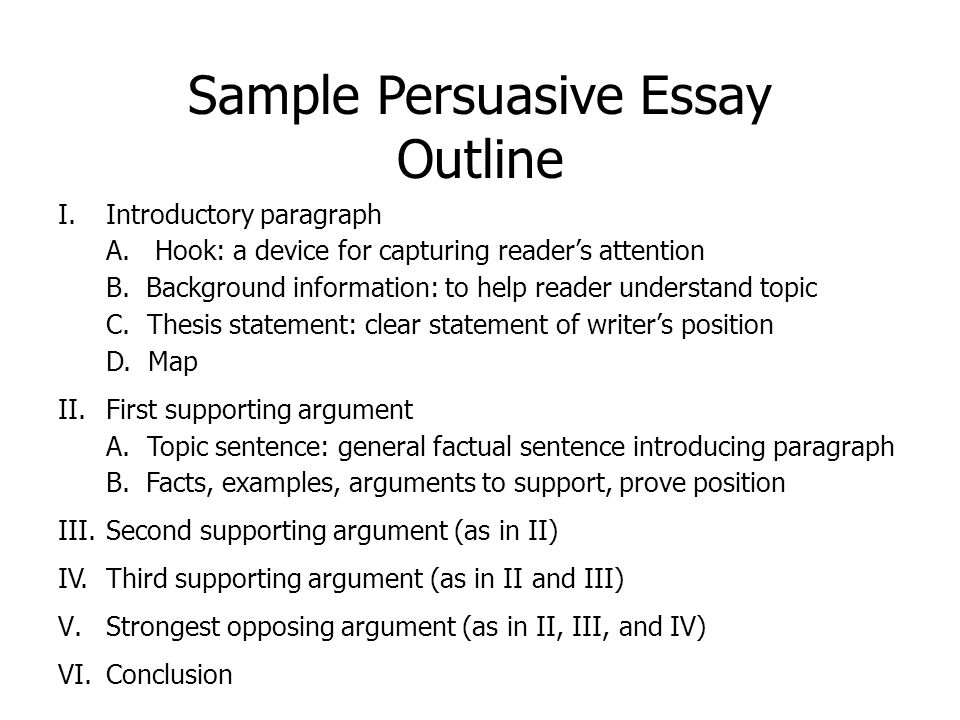 persuasive essay main objectives choose a position on an issue  8 sample persuasive essay outline