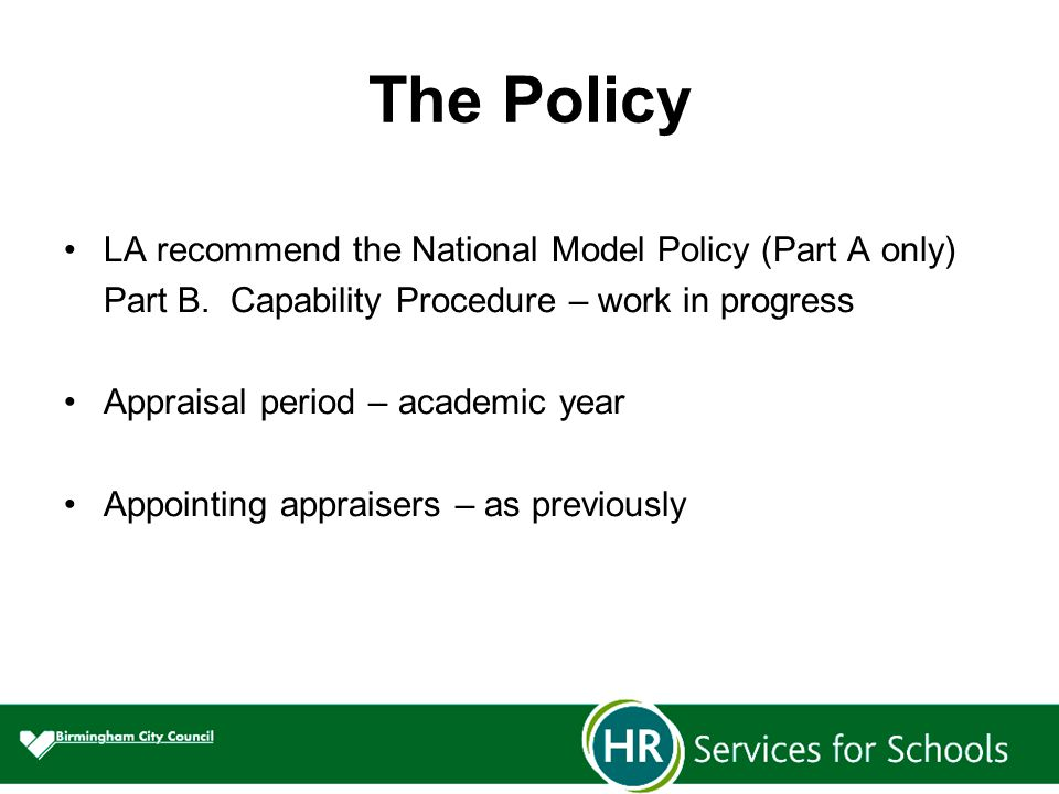 The Policy LA recommend the National Model Policy (Part A only) Part B.