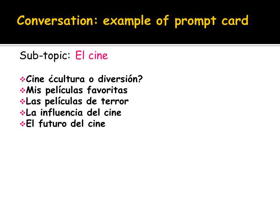 Sub-topic: El cine  Cine ¿cultura o diversión.
