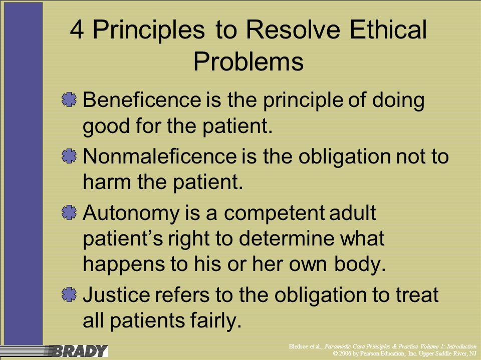 Bledsoe et al., Paramedic Care Principles & Practice Volume 1: Introduction © 2006 by Pearson Education, Inc. Upper Saddle River, NJ 4 Principles to R