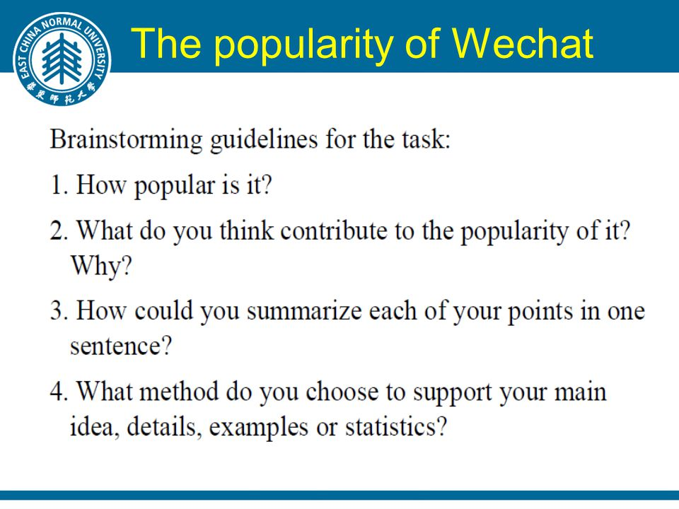 The popularity of Wechat
