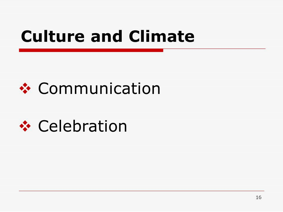 Culture and Climate  Communication  Celebration 16