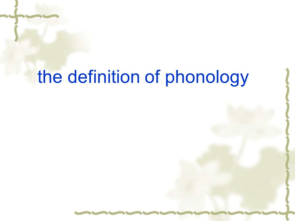 the definition of phonology