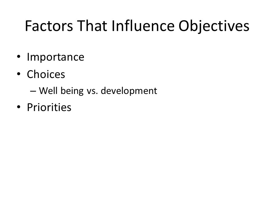 Factors That Influence Objectives Importance Choices – Well being vs. development Priorities