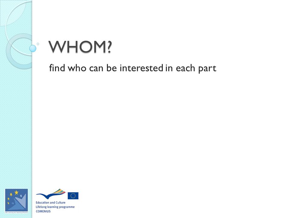 WHOM find who can be interested in each part