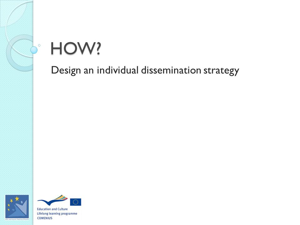 HOW Design an individual dissemination strategy