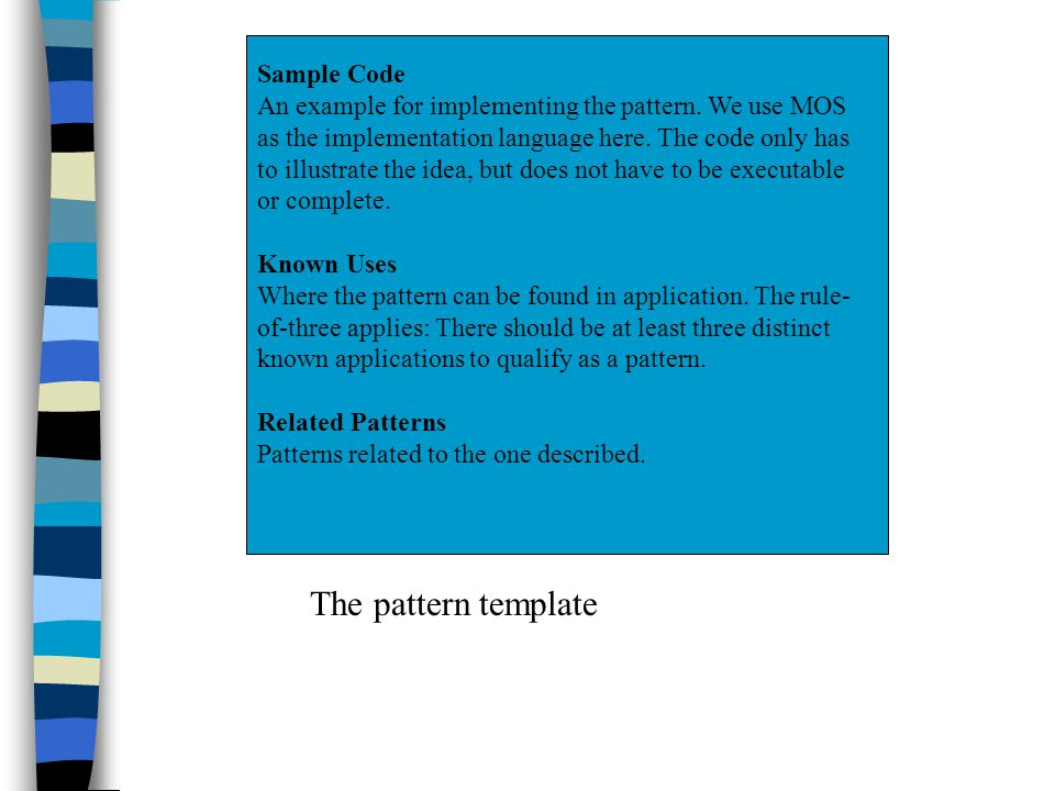 Sample Code An example for implementing the pattern.
