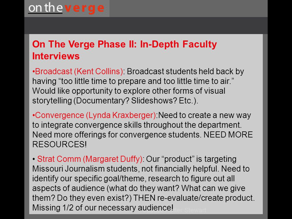 """- Justice Potter Stewart On The Verge Phase II: In-Depth Faculty Interviews Broadcast (Kent Collins): Broadcast students held back by having """"too litt"""