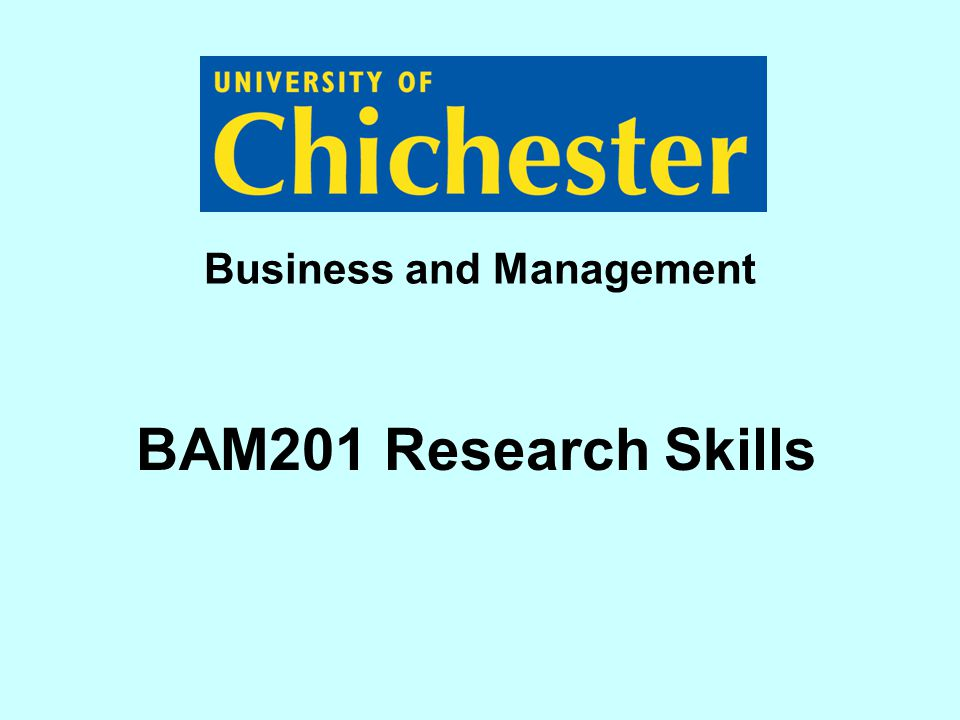 BAM201 Research Skills Business and Management