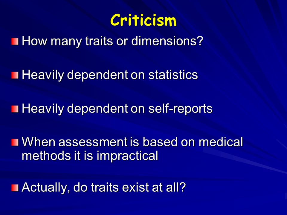 Criticism How many traits or dimensions.