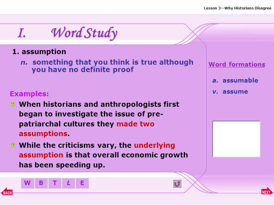 Lesson 3—Why Historians Disagree BTLEW I.Word Study Word list: 1.