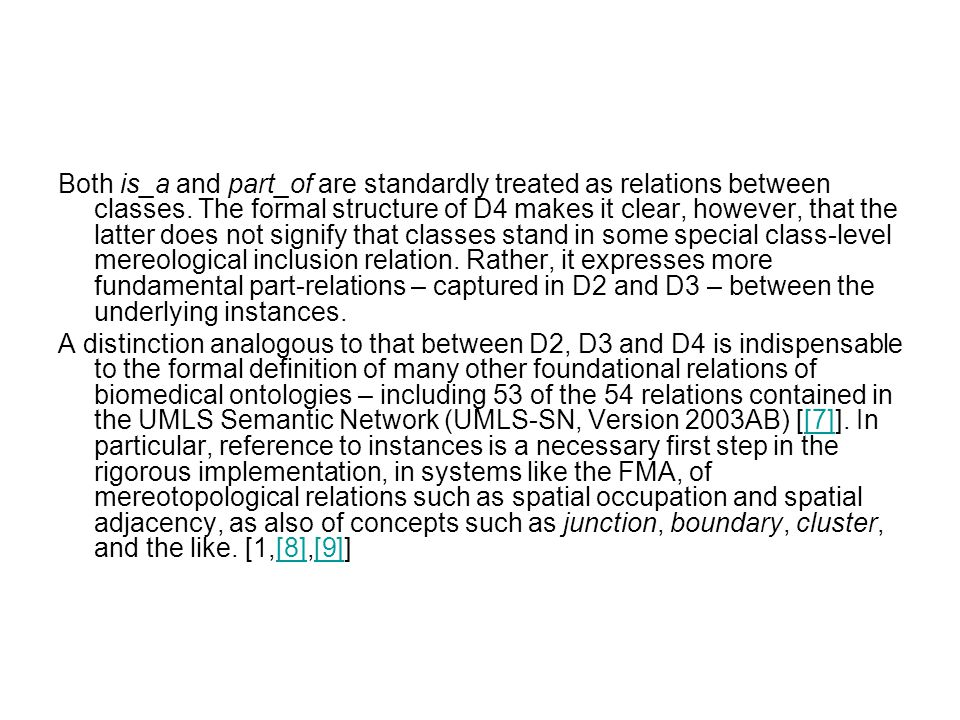 Both is_a and part_of are standardly treated as relations between classes.