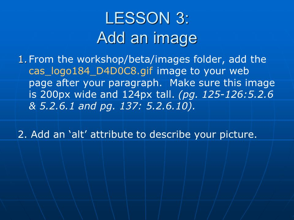 LESSON 3: Add an image 1.