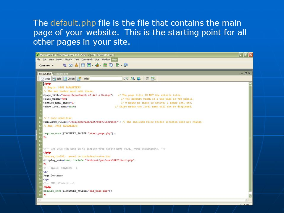The default.php file is the file that contains the main page of your website. This is the starting point for all other pages in your site.